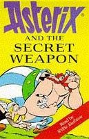 Cover of: Asterix and the Secret Weapon by René Goscinny