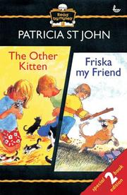 Cover of: The Other Kitten/Friska My Friend (Read by Myself) | Patricia St John