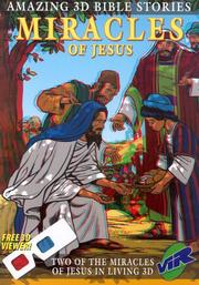 Cover of: Miracles Of Jesus / Amazing 3d Bible Sto | Sue Hudson