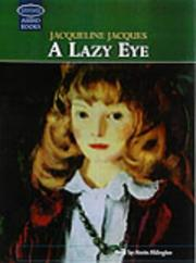 Cover of: A Lazy Eye | Jacqueline Jacques