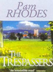 Cover of: The Trespassers | Pam Rhodes