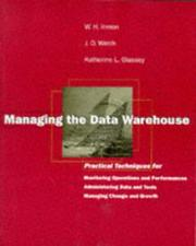 Cover of: Managing the data warehouse | William H. Inmon