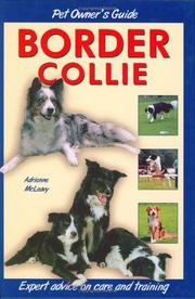 Cover of: Pet Owner's Guide to the Border Collie (Pet Owners Guide) | Adrienne McLeavy