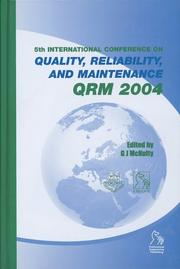 Cover of: Quality, Reliability and Maintenance (Imeche Event Publications) | G. J. McNulty