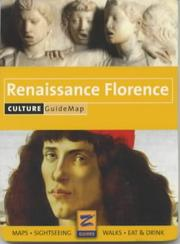 Cover of: Renaissance Florence Culture Guidemap (Guidemap Series) | Z Guides