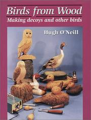Cover of: Birds from Wood | Hugh O'Neill