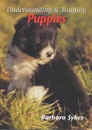 Cover of: Understanding & Training Puppies | Barbara Sykes