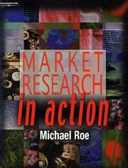 Cover of: Market Research In Action | Michael Roe