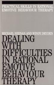 Cover of: Dealing with Difficulities in Rational Emotive Behaviour Therapy (Exc Business And Economy (Whurr)) | Windy Dryden