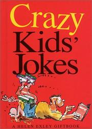 Cover of: Crazy Kids' Jokes (Joke Books) | Helen Exley