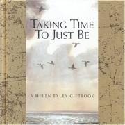 Cover of: Taking Time to Just Be | Helen Exley