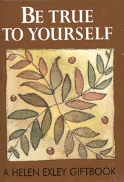Cover of: Be True to Yourself (Jewels) by Helen Exley