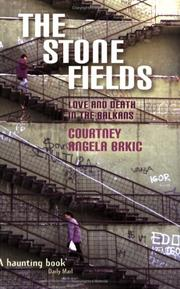 Cover of: The Stone Fields | Courtney Brkic