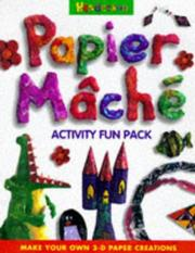 Cover of: Papier Mache (Activity Packs) | Kerrie Dudley