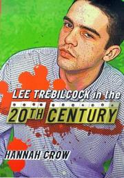 Cover of: Lee Trebilcock in the Twentieth Century | Hannah Crow