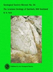 Cover of: The Lewisian Geology of Gairloch, Nw Scotland (Memoir) | R. G. Park