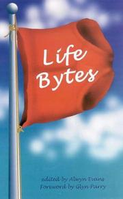 Cover of: Life Bytes | Alwyn Evans