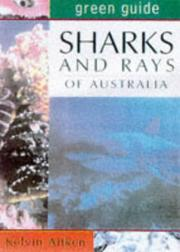Cover of: Green Guide Sharks & Rays of Australia (Green Guides) by Kelvin Aitken