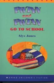 Cover of: Pwtyn and Pwtan Go to School | Alys Jones