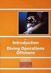 Cover of: An Introduction to Diving Operations Offshore by Paul Williams
