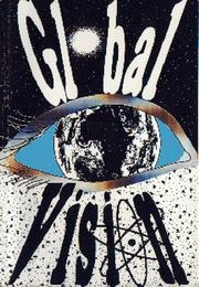 Cover of: Global Vision (History of Natural Creation) by Philip J. Brown
