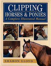 Cover of: Clipping Horses and Ponies | Sharon Lloyd