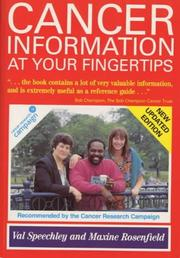 Cover of: Cancer information at your fingertips | Val Speechley, Maxine Rosenfield