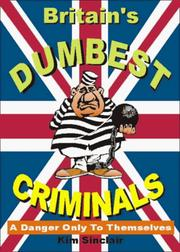 Cover of: UK's Dumbest Criminals | Kim Sinclair