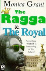 Cover of: The ragga & the royal | Monica Grant