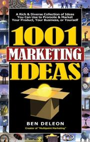 Cover of: 1001 Marketing Ideas | Ben Deleon