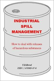 Cover of: Industrial Spill Management | T. D. Herod