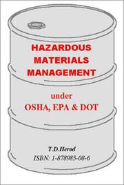 Cover of: Hazardous Materials Management under OSHA, EPA & DOT | T. D. Herod