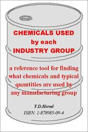 Cover of: Chemicals Used by Each Industry Group | T. D. Herod