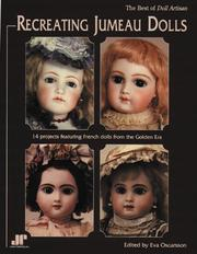 Cover of: Recreating Jumeau Dolls | Eva Oscarsson