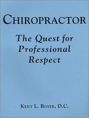 Cover of: Chiropractor | Kent L. Boyer