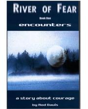 Cover of: River of Fear, Book One | Rod Davis