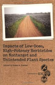 Cover of: High-Potency Herbicide Impacts on Nontarget Plants (SETAC Technical Publications Series) (Setac Technical Publications Series) | Susan A. Ferenc