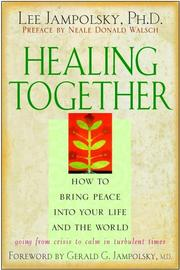 Cover of: Healing together by Lee L. Jampolsky