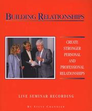 Cover of: Building Relationships (Live Audio Seminar Recording) | Steve Chandler