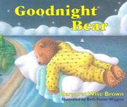Cover of: Goodnight Bear by Margaret Wise Brown