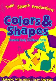 Cover of: Colors & Shapes (Twin Sisters Productions) | Kim Mitzo Thompson