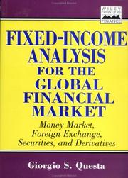 Cover of: Fixed-income analysis for the global financial market by Giorgio Questa