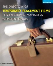 Cover of: The Directory of Temporary Placement Firms for Executives, Managers&Professionals (Directory of Executive Temporary Placement Firms) by Kennedy Publications