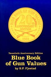 Cover of: Blue Book of Gun Values (20th ed) by S. P. Fjestad