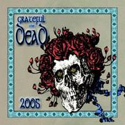 Cover of: Grateful Dead 2005 Calendar by Mickey Hart