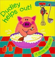 Cover of: Dudley Helps Out! by David Wojtowycz