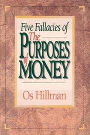 Cover of: Five Fallacies of the Purposes of Money | Os Hillman