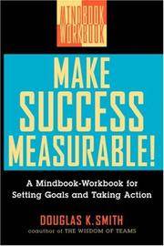 Cover of: Make success measurable! by Douglas K. Smith