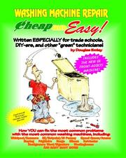 "Cover of: Washing machine repair : written especially for trade schools, do-it-yourselfers, and other ""green"" technicians! 