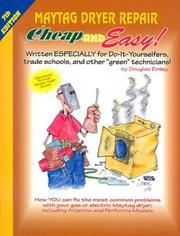 Cover of: Cheap & Easy! Maytag Dryer Repair: | Douglas Emley